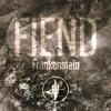 Fiend - Frankenstein / Dubtribu *FREE DOWNLOAD*
