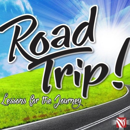 Road Trip - Lessons For The Journey Series