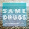 Download Same Drugs (Chance The Rapper) Mp3