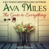 The Gate to Everything By Ava Miles, Narrated by Em Eldridge