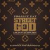 17. Project Pat - Blue Money ft Kingray + Download | Street God 3 (prod. byYK808 MAFIA)
