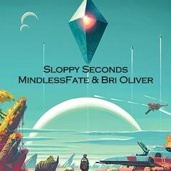 MindlessFate & Bri Oliver - Sloppy Seconds