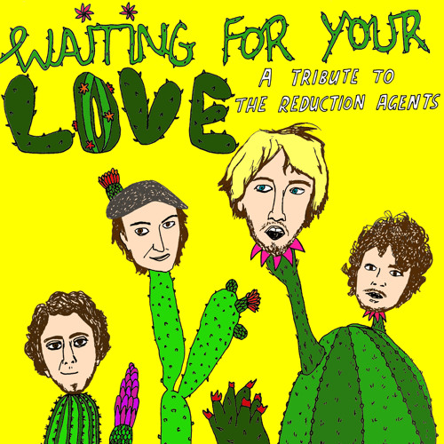 Waiting For Your Love: A Tribute To The Reduction Agents