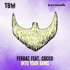 Ferraz feat. Cocco - Into Your Arms [OUT NOW]