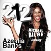 212 - Azealia Banks (Michael Bilge Bootleg) *FREE DOWNLOAD*