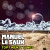 Manuel Le Saux - Top Twenty Tunes Best Of July 2016