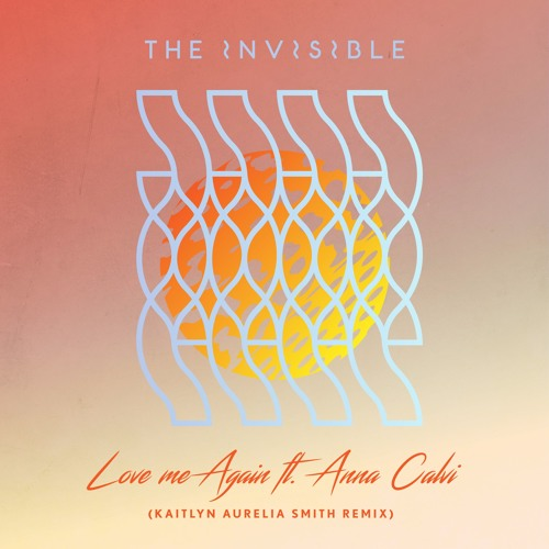 Love Me Again feat. Anna Calvi (Kaitlyn Aurelia Smith Remix)