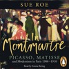 In Montmartre by Sue Roe (audiobook extract) read by Emma Bering