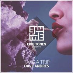 Dave Andres - Take a trip (Original Mix)