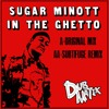 In The Ghetto Ft Sugar Minott (Original & Subtifuge Remix Preview)