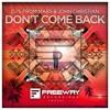 DJs From Mars & John Christian - Don't Come Back (Quintino - SupersoniQ Radio Cut)