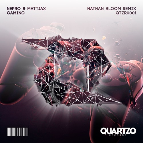 Nepro & Mattjax - Gaming (Nathan Bloom Remix) (OUT NOW!)