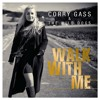 Corry Gass & The Wild Dogs - Walk With Me - 01 - Walk With Me