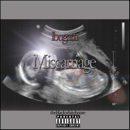 L Bugatti miscarriage