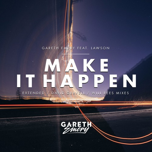 Gareth Emery feat. Lawson - Make It Happen (Will Rees Remix)