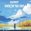 Bastwist - Back In The Day [Buy= Free Download]