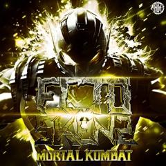 SKENZ X ECTO - MORTAL KOMBAT (OUT NOW!!!)