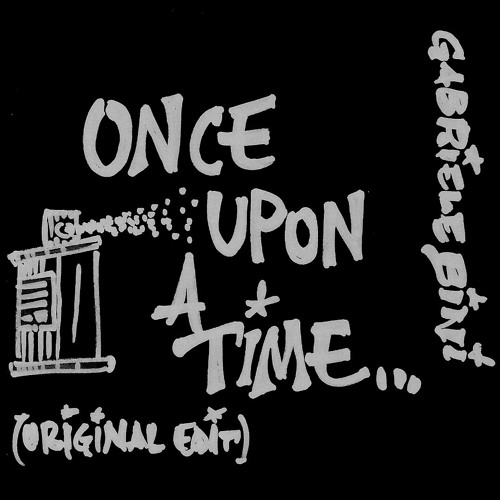 ONCE UPON A TIME Gabriele Bini