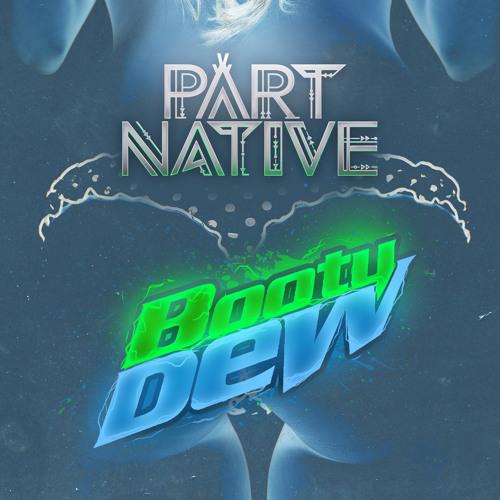 booty dew