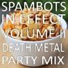 Spambots in Effect, Volume II