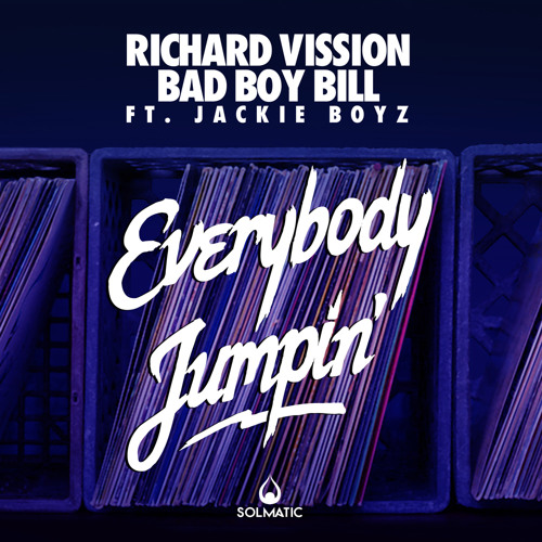 Richard Vission & Bad Boy Bill Ft. Jackie Boyz - Everybody Jumpin'