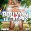 Dj Daboyz - Bouyon To The Mix Vol 2