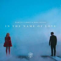 Martin Garrix feat. Bebe Rexha - In Name Of Love
