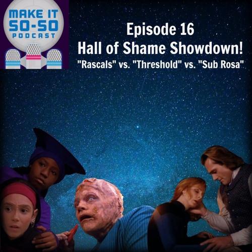 Episode 16 - Hall of Shame Showdown