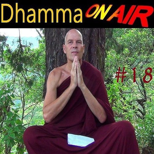 Dhamma on Air #18 Audio: Conditioned Clustering
