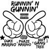 Runnin' N Gunnin' ft. Duke Marino & Hunnit Gang Tree