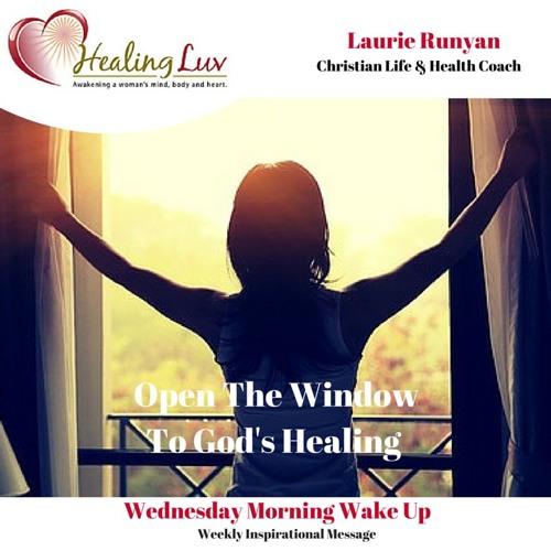 Audio 53 - Open the Window to God's Healing