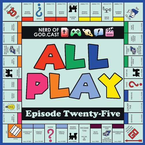 Episode 25 // All Play!