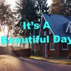 It Is A Beautiful Day - background music for video, film, advertising (free royalty music)