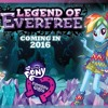 MLP Equestria Girls - Legend Of Everfree EXCLUSIVE Trailer!