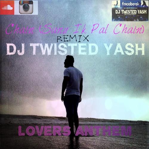 Sanu Ek Pal Chain Naa Aave(Shivai Vyas) Remix by SHAHID