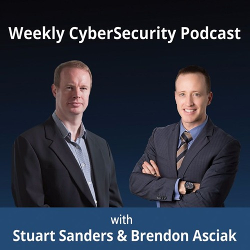 Weekly CyberSecurity Podcast EP. 08