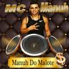 MC MANUH  DO MALOTE $ (FANBOY DJ).mp3
