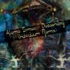 Download Atomic Simao - Descending (Individuum Remix)[Free Download On individuum.bandcamp.com] Mp3