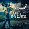 Download Donner ma place Mp3