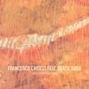 Premiere: Francesco Chiocci Ft. Black Soda - Black Sunrise (Peter Pardeike Remix)