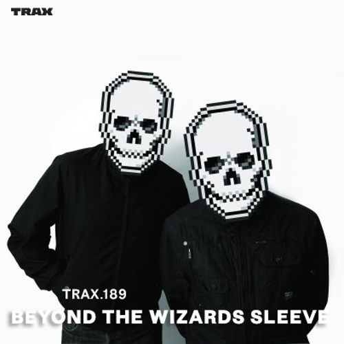 TRAX.189 BEYOND THE WIZARDS SLEEVE (Live At The Moth Club Pt.1)