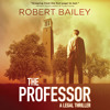 The Professor By Robert Bailey Mp3