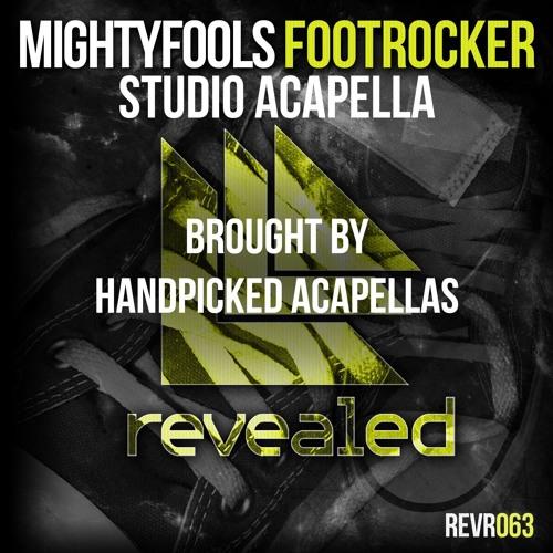 Mightyfools - Footrocker (Studio Acapella) (buy=free download) by