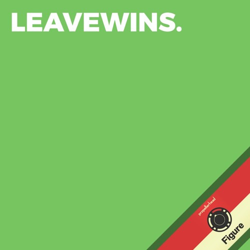 Leavewins.