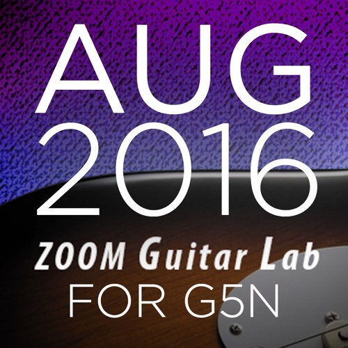 Zoom G5n Patches: August 2016 Release