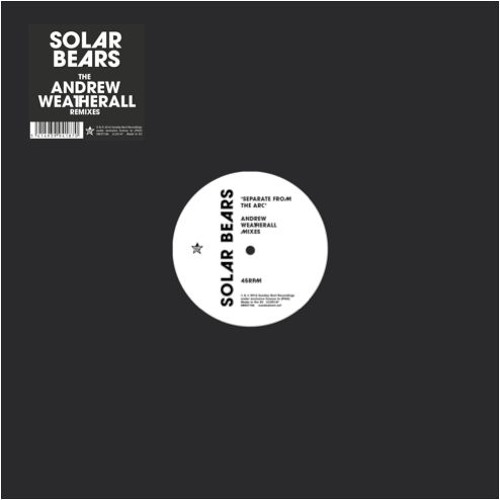 PREMIERE: Solar Bears - Separate From The Arc (Andrew Weatherall Mix 1) [Sunday Best]