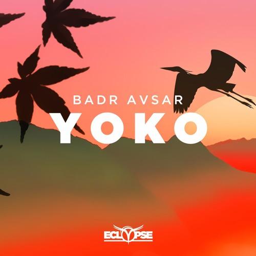 Badr Avsar - Yoko [FREE DOWNLOAD]