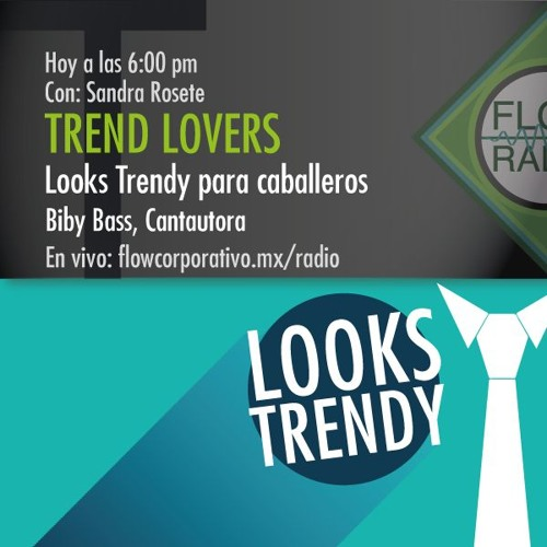 Trend Lovers 041 - Looks Trendy para Caballeros / Biby Bass, Cantautora