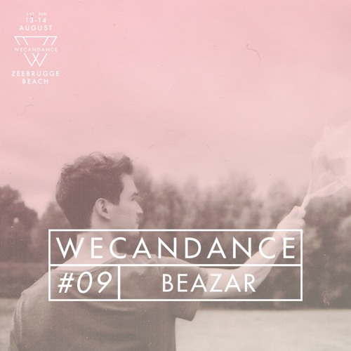WECANDANCE Exclusive Mixtapes: #09 by BEAZAR