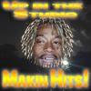 MAKIN HITS (Free Download)